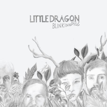 BLINKING PIGS EP | Little Dragon