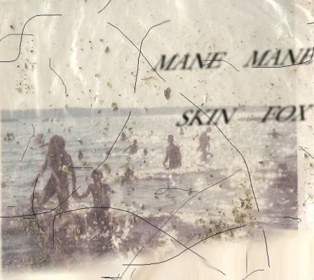 MANE MANE | Skin Fox EP