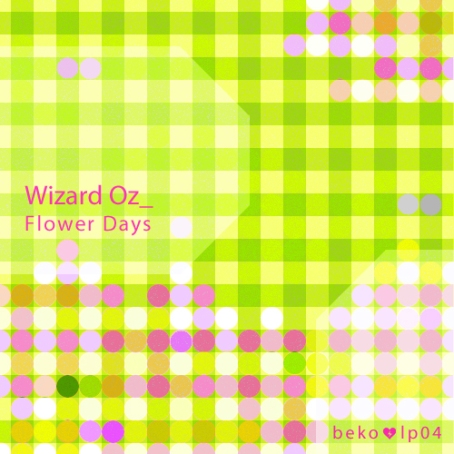 WIZARD OZ | Flower Days