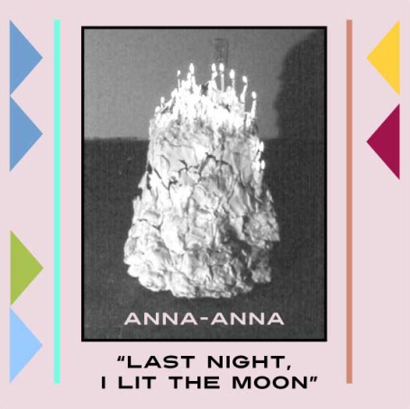 ANNA-ANNA | Last Night, I Lit the Moon