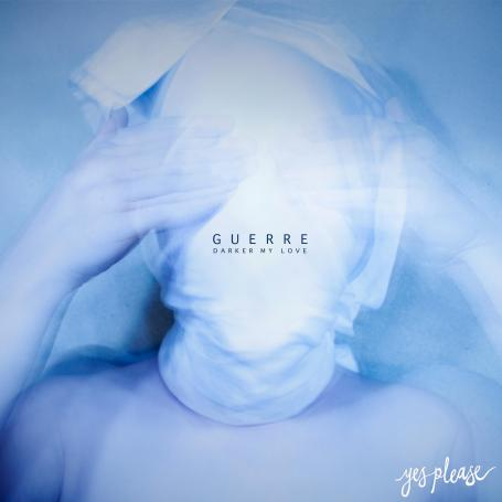 GUERRE | Darker My Love