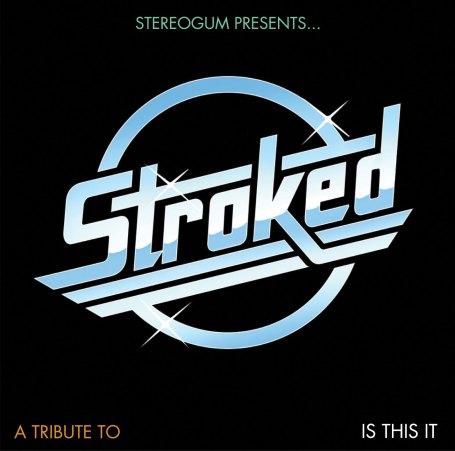 STROKED | Stereogum Presents …