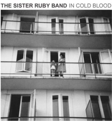 THE SISTER RUBY BAND | Straight Into Your Heart