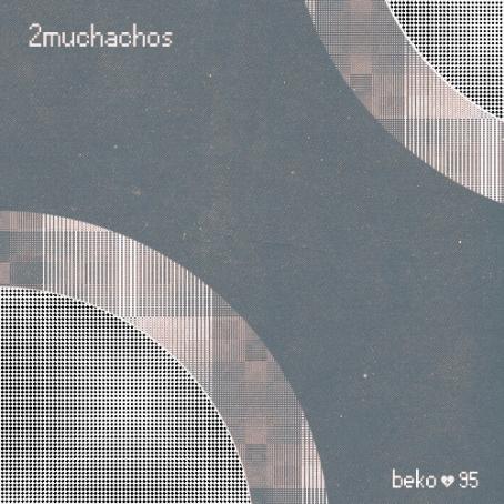 2MUCHACHOS   BEKO No. 95