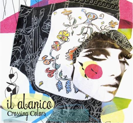 IL ABANICO | Crossing Colors EP