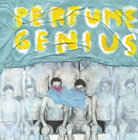 PERFUME GENIUS | Put Your Back N 2 It