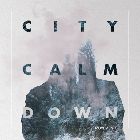 City Calm Down | Pleasure And Consequence
